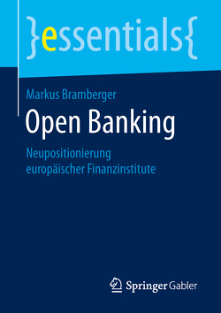 Open Banking von Bramberger,  Markus