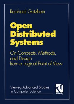 Open Distributed Systems von Gotzhein,  Reinhard