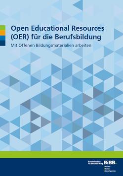 Open Educational Resources (OER) für die Berufsbildung von Grimm,  Susanne, Rödel,  Bodo