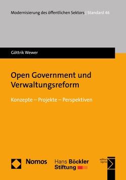 Open Government und Verwaltungsreform von Wewer,  Göttrik