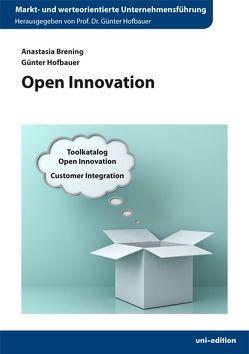 Open Innovation von Brening,  Anastasia, Hofbauer,  Günter
