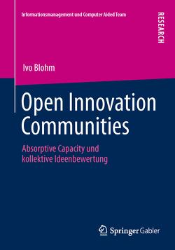 Open Innovation Communities von Blohm,  Ivo