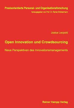 Open Innovation und Crowdsourcing von Leopold,  Justus