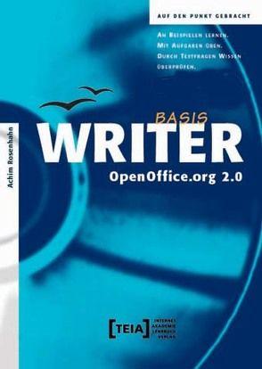 Open Office.org 2.0 Writer Basis von Hunger,  Lutz, Rosenhahn,  Achim