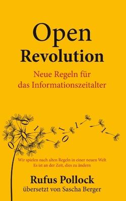 Open Revolution von Berger,  Sascha, Pollock,  Rufus