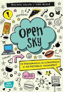 Open Sky von Jacobi,  Melanie, Meyer,  Dirk