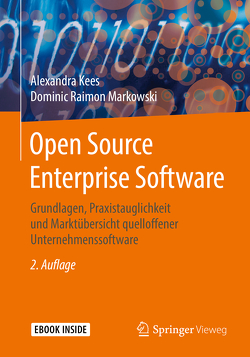 Open Source Enterprise Software von Kees,  Alexandra, Markowski,  Dominic Raimon