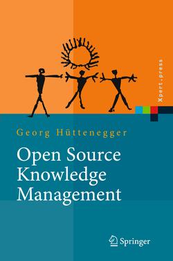 Open Source Knowledge Management von Hüttenegger,  Georg