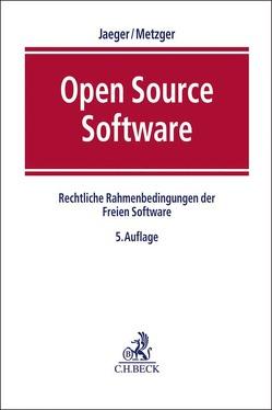 Open Source Software von Jaeger,  Till, Metzger,  Axel