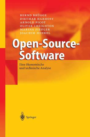 Open-Source-Software von Brügge,  Bernd, Creighton,  Oliver, Fiedler,  Marina, Harhoff,  Dietmar, Henkel,  Joachim, Picot,  Arnold