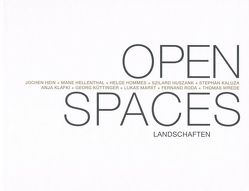 Open Spaces: Landschaften von Lodermeyer,  Peter, Nix-Hauck,  Nicole