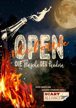 Open the bottle von Fuhrmann,  Kathrin, Weber,  Jessie