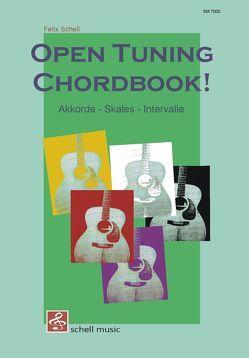 Open Tuning Chord Book von Schell,  Felix