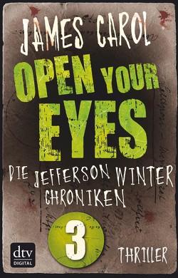 Open Your Eyes von Carol,  James, Ströle,  Wolfram