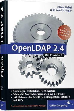 OpenLDAP 2.4 von Liebel,  Oliver, Ungar,  John Martin