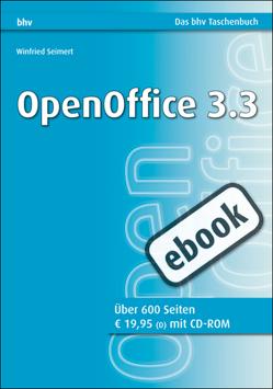 OpenOffice 3.3 von Seimert,  Winfried