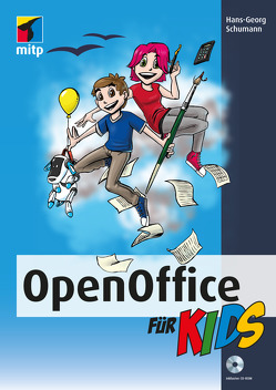 OpenOffice für Kids von Schumann,  Hans-Georg