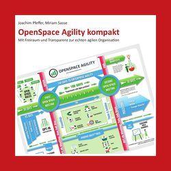 OpenSpace Agility kompakt von Pfeffer,  Joachim, Sasse,  Miriam