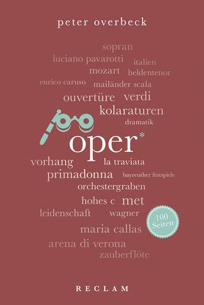 Oper. 100 Seiten von Overbeck,  Peter
