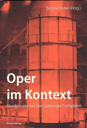 Oper im Kontext von Huter,  Bettina