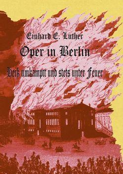 Oper in Berlin von Luther,  Einhard