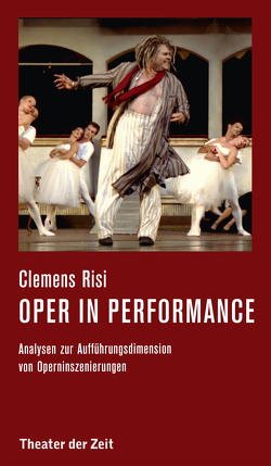 Oper in performance von Risi,  Clemens