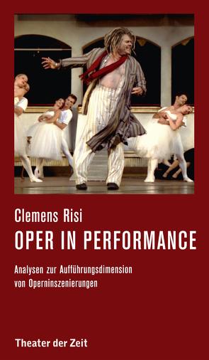 Oper in performance von Risi,  Clemens