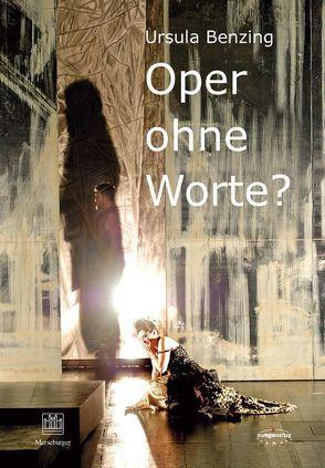"""""""Oper ohne Worte""""? von Benzing,  Ursula"""