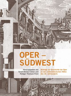 Oper – Südwest! von Fabian,  Sarah-Denise, Knüchel,  Johannes, Thomsen-Fürst,  Rüdiger