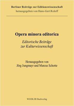 Opera minora editorica von Jungmayr,  Jörg, Schotte,  Marcus