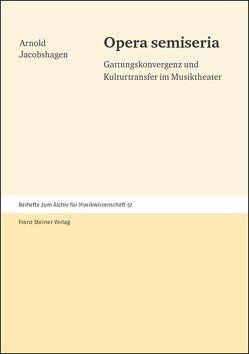 Opera semiseria von Jacobshagen,  Arnold