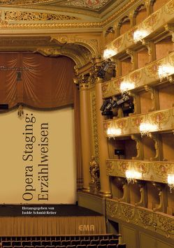 Opera Staging: Erzählweisen von Schmid-Reiter,  Isolde