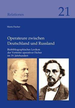 Operateure zwischen Deutschland und Russland von Fischer,  Marta