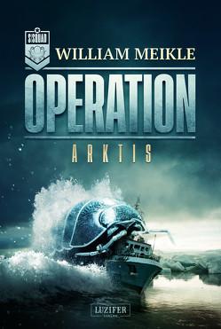OPERATION ARKTIS von Meikle,  William, Seedorf,  Phillip
