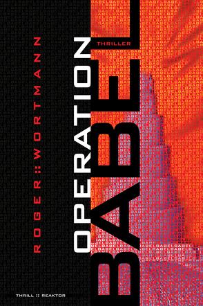 Operation Babel von Wortmann,  Roger