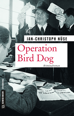 Operation Bird Dog von Nüse,  Jan-Christoph