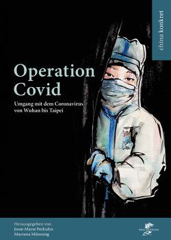Operation Covid von Münning,  Mariana