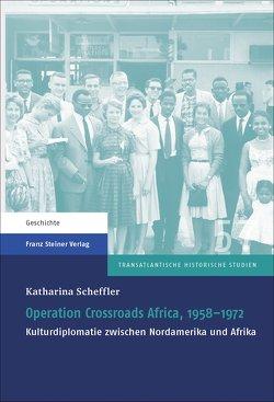 Operation Crossroads Africa, 1958–1972 von Scheffler,  Katharina