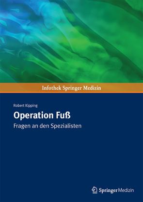 Operation Fuß von Kipping,  Robert