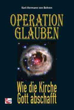 Operation Glauben von Behren,  Karl-Hermann von