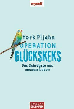 Operation Glückskeks von Pijahn,  York