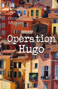 Operation Hugo von Lutz,  Silvia, Musser,  Elizabeth