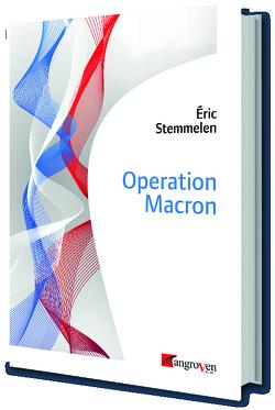 Operation Macron von Stemmelen,  Éric