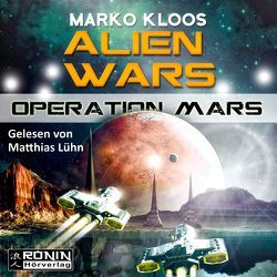 Operation Mars (Alien Wars 4) von Kloos,  Marko
