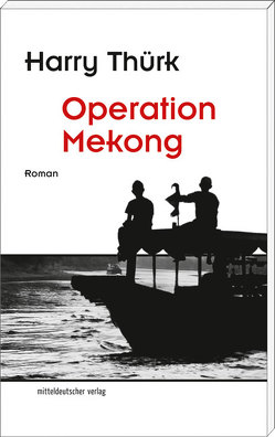 Operation Mekong von Thürk,  Harry