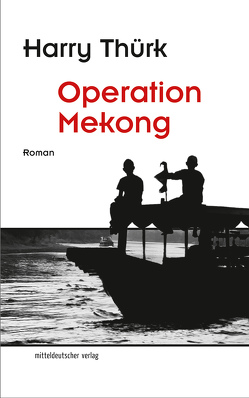 Operation Mekong von Thürk,  Harry