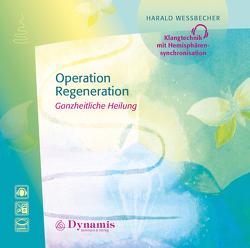 Operation – Regeneration von Wessbecher,  Harald