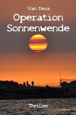 Operation Sonnenwende von Deus,  Van