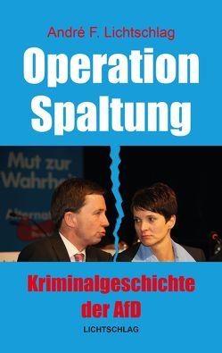 Operation Spaltung von Lichtschlag,  André F