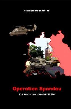 Operation Spandau von Rosenfeldt,  Reginald
